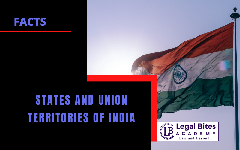 States and Union Territories of India