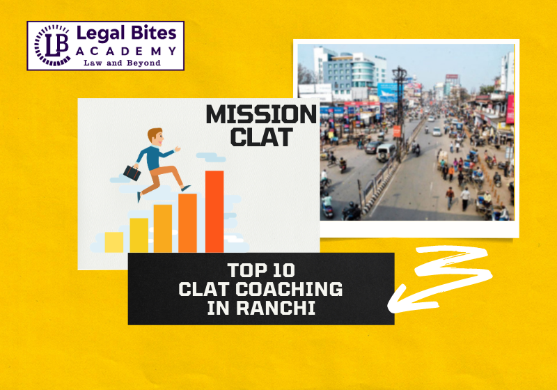 Top 10 CLAT Coaching in Ranchi