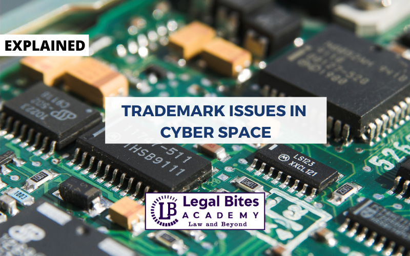 Trademark issues in Cyber Space