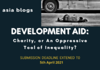 asia blogs Symposium on Development Aid: Charity, or An Oppressive Tool of Inequality?