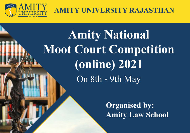Amity National Moot Court Competition (ONLINE) 2021