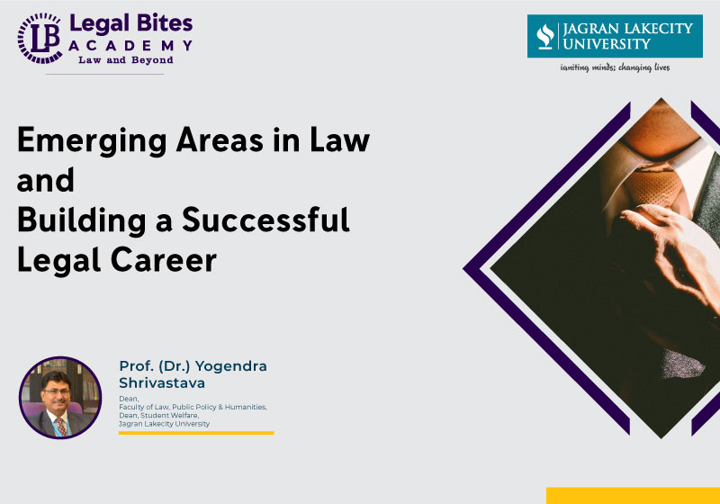 Emerging Areas in Law and Building a Successful Legal Career