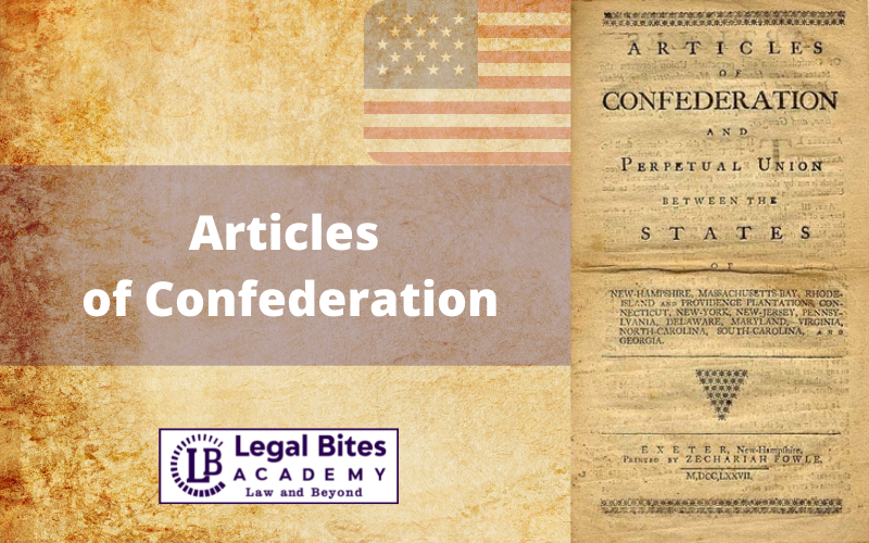 Articles of Confederation | Explained