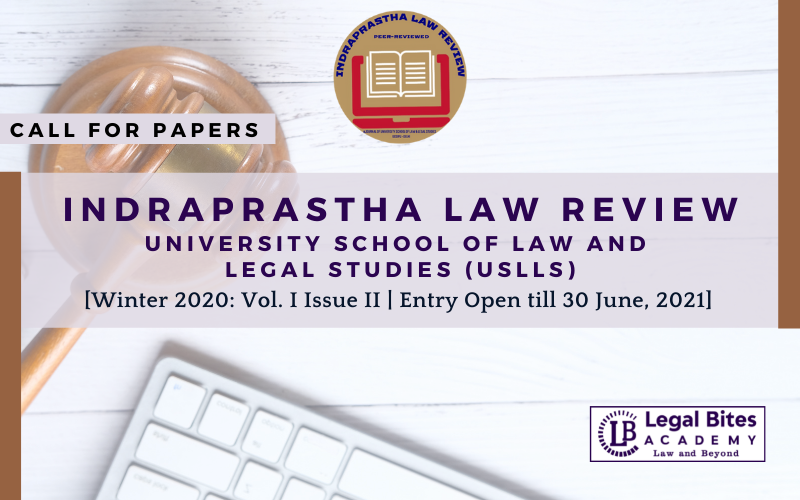 Indraprastha Law Review: Call for Papers