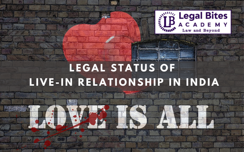 Legal status of live-in relationship in India