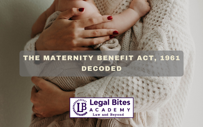The Maternity Benefit Act