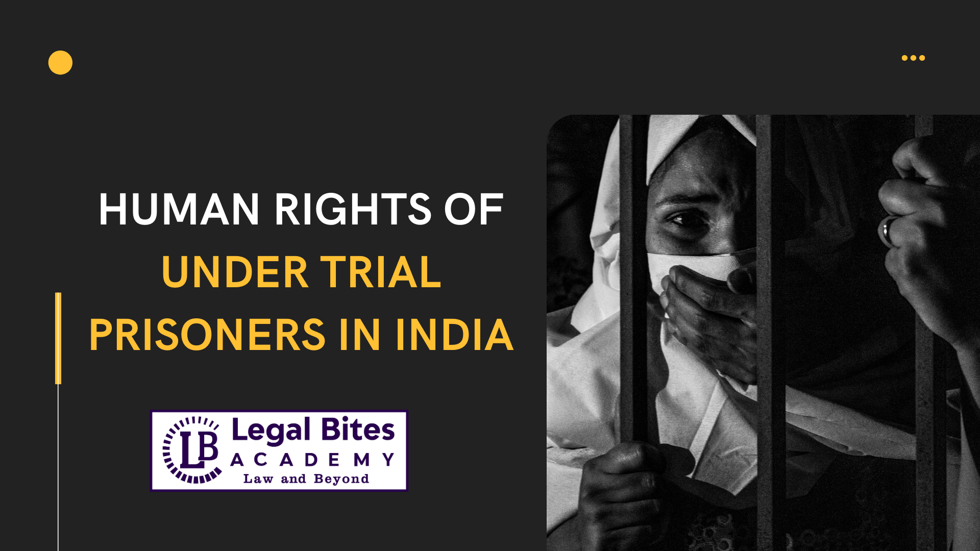 Rights of Under Trial Prisoners in India