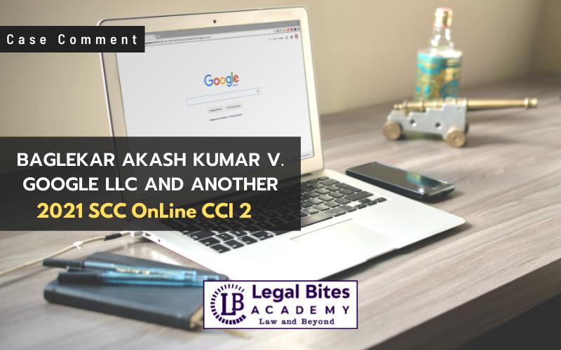 Case Comment: Baglekar Akash Kumar v. Google LLC and Another