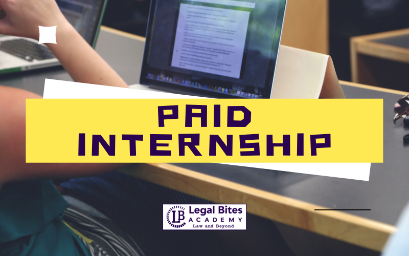 Paid Legal Internship Opportunity at Legal Bites Academy