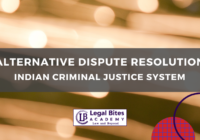 ADR in the Indian Criminal Justice System