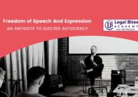 Freedom of Speech And Expression: An Antidote To Elected Autocracy