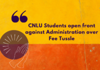 CNLU Students open front against Administration over Fee Tussle
