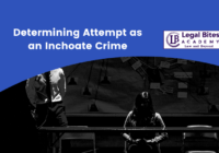 Determining Attempt as an Inchoate Crime