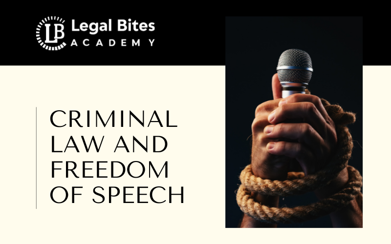 Criminal Law and Freedom of Speech