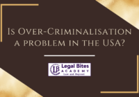 Is Over-Criminalisation a problem in the USA