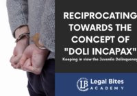 Reciprocating towards the concept of Doli Incapax: Keeping in view the Juvenile Delinquency