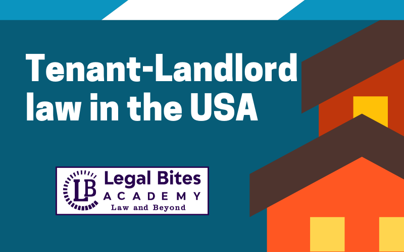 Tenant-Landlord law in the USA