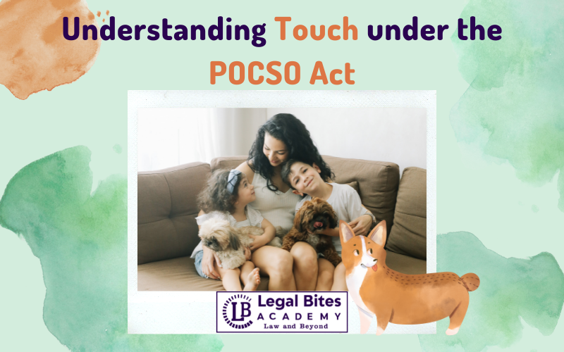 Understanding Touch under the POCSO Act