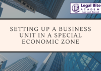 Setting up Business Unit in a Special Economic Zone