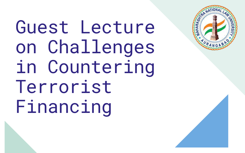 Guest Lecture on Challenges in Countering Terrorist Financing
