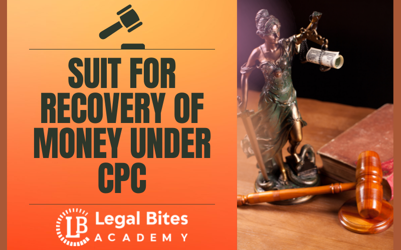 Suit for recovery of money under CPC